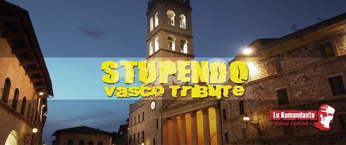 Stupendo Vasco Tribute il 1 settembre 2016 ad Assisi
