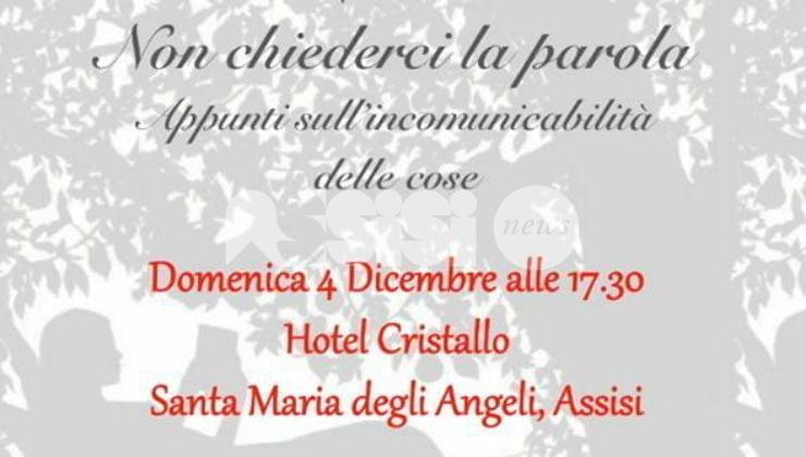Assisi Nostra il 4 dicembre invita al pomeriggio di arte a 360 gradi