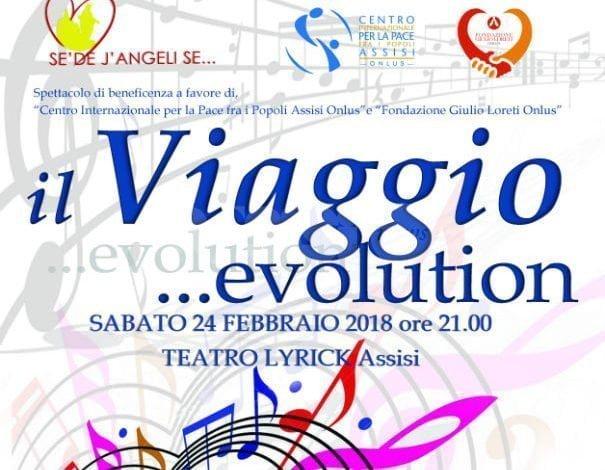 """""""Il viaggio… Evolution"""" sabato 24 febbraio al Teatro Lyrick di Assisi"""