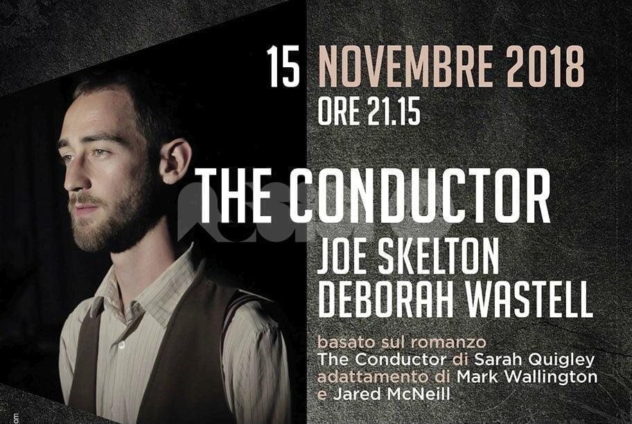 Lo spettacolo The Conductor il 15 novembre agli Instabili di Assisi